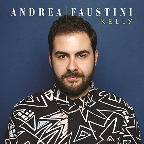 Andrea Faustini - Kelly [CD]