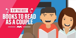 8 Of The Best Books To Read As A Couple