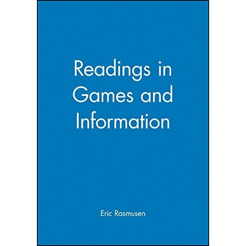 Readings in Games and Information (Wiley Blackwell Readings for Contemporary Economics)