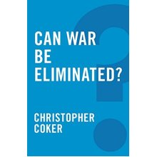 Can War be Eliminated? (Global Futures)