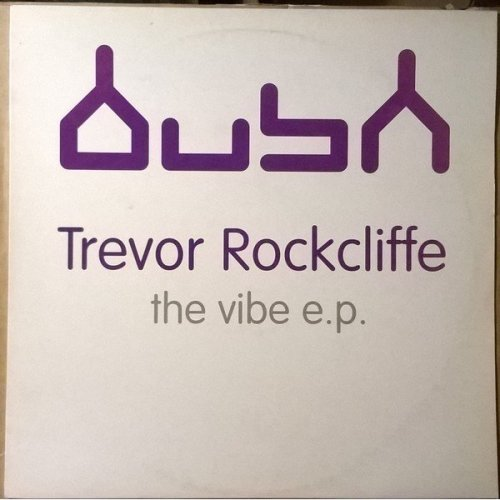 """The Vibe EP - Trevor Rockcliffe 12"""" - Used"""