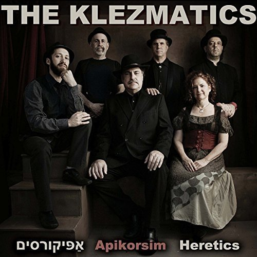 The Klezmatics - Apikorsim - Heretics [CD]
