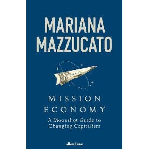Mission Economy   Hardback