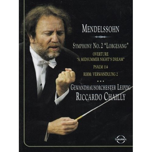 Anne Schwanewilms Petra-maria - Chailly Conducts Mendelssohn