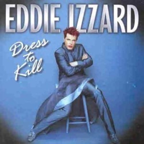 Eddie Izzard - Dress to Kill [CD]
