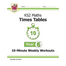 New KS2 Maths: Times Tables 10-Minute Weekly Workouts - Year 6 - Used
