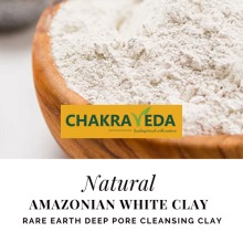 100% Natural Amazonian White Clay for Face & Skin - 100g by ChakraVeda