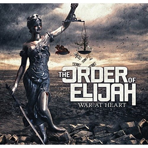 The Order of Elijah - War at Heart [CD]