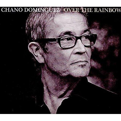 Chano Dominguez - over the Rainbow [CD]