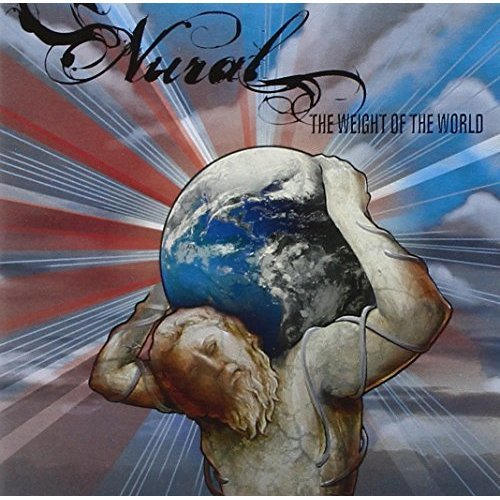 Nural - Weight Of The World, The [CD]