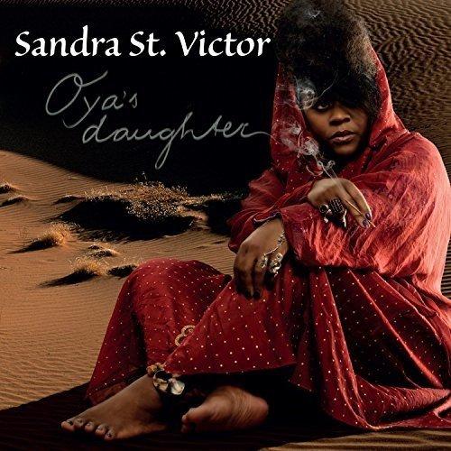 St Victor Sandra - Oyas Daughter [CD]