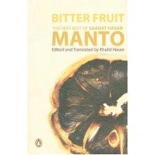 Bitter Fruit: The Very Best of Saadat Hasan Manto - Used