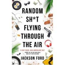 Random Sh*t Flying Through The Air - Used