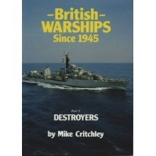 British Warships Since 1945: Destroyers Pt. 3 - Used