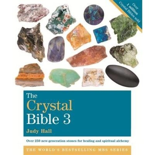 The Crystal Bible: Volume 3