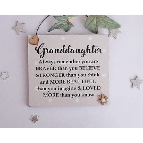 Inspirational Quote Granddaughter Gift Wooden Plaque