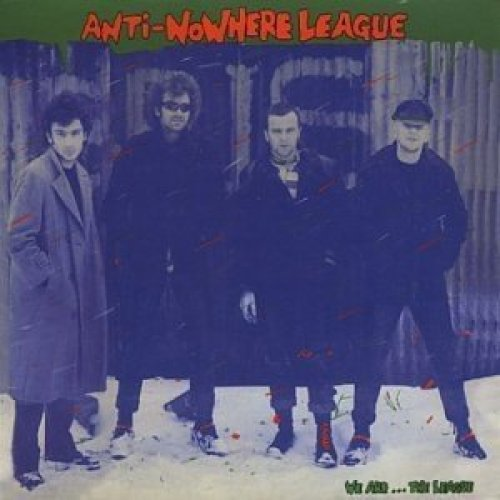 Anti-Nowhere League - We Are. . . The League (Deluxe Edition) [CD]
