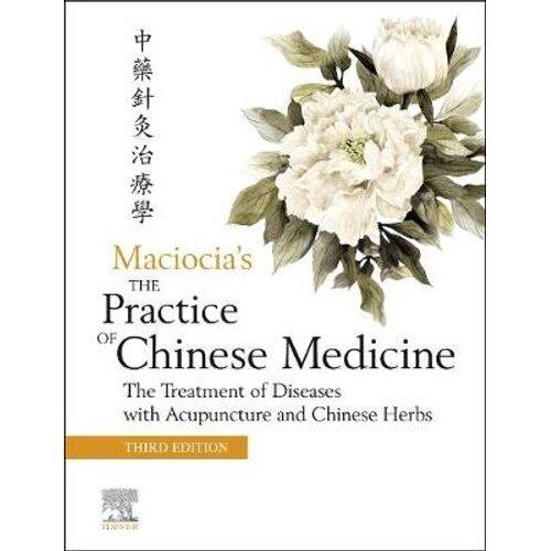The Practice of Chinese Medicine   Hardback