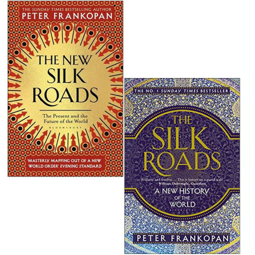 Peter Frankopan 2 Books Collection Set The New Silk Roads, Silk Road
