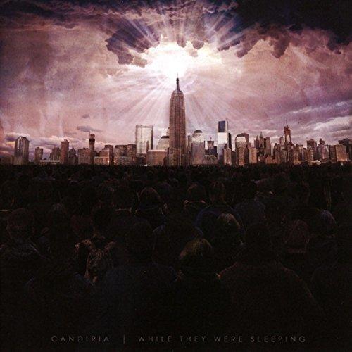 Candiria - While They Were Sleeping [CD]