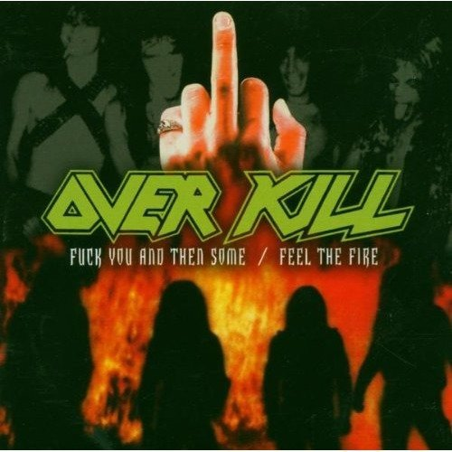 Overkill - Fuck You and then Some [CD]