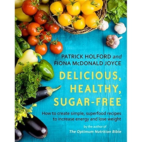 Delicious Healthy Sugar-free Cook Book - Superfood Recipes