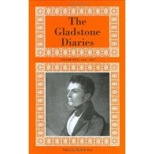 The Gladstone Diaries: Volumes 1 & 2: 1825-1839: With Cabinet Minutes and Prime-ministerial Correspondence: 1833-1839 v. 2 - Used