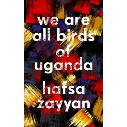 We Are All Birds of Uganda | Hardback