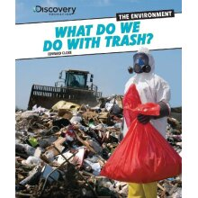 What Do We Do with Trash? (Discovery Education: The Environment) - Used