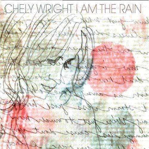 Wright Chely - I Am the Rain [CD]