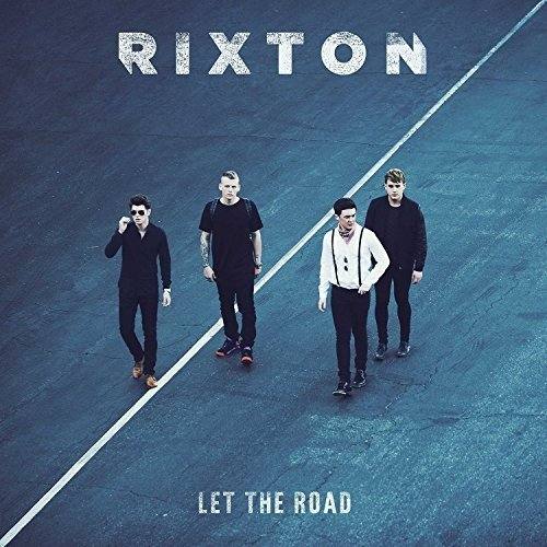 Rixton - Let the Road [CD]