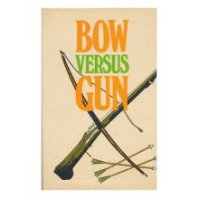 Bow Versus Gun - Used