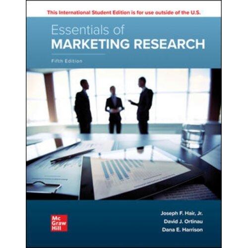 ISE Essentials of Marketing Research by Hair & JosephOrtinau & DavidHarrison & Dana E.
