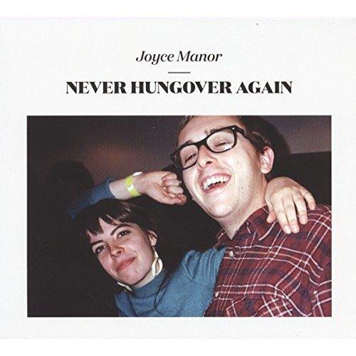 Joyce Manor - Never Hungover Again [CD]