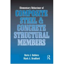 Elementary Behaviour of Composite Steel and Concrete Structural Members - Used