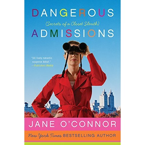Dangerous Admissions: Secrets of a Closet Sleuth