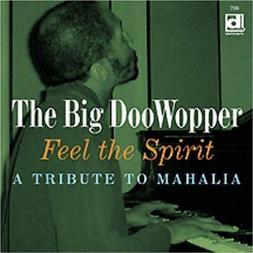 Big Doo Wopper - Feel the Spirit [CD]