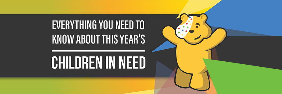 Everything You Need To Know About This Year's Children in Need