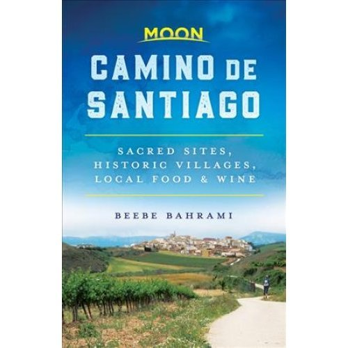 Moon Camino de Santiago (First Edition)