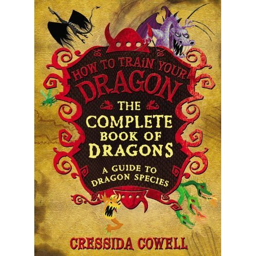 The Complete Book of Dragons: (A Guide to Dragon Species) (How to Train Your Dragon)