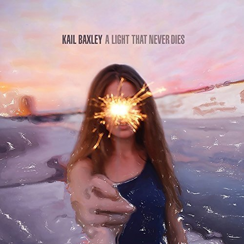 Kail Baxley - a Light That Never Dies [CD]