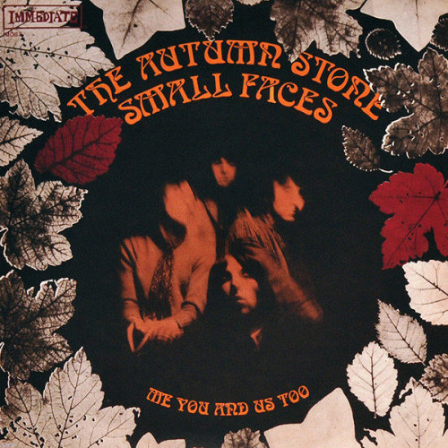 """The Autumn Stone / Me You And Us Too - Small Faces 7"""" 45"""