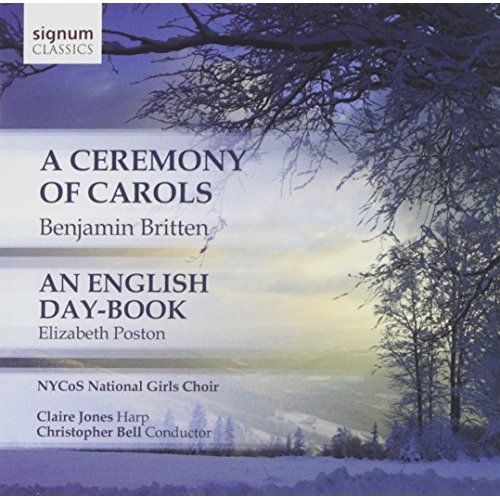 NYCoS National Girls Choir - Britten: A Ceremony of Carols [CD]
