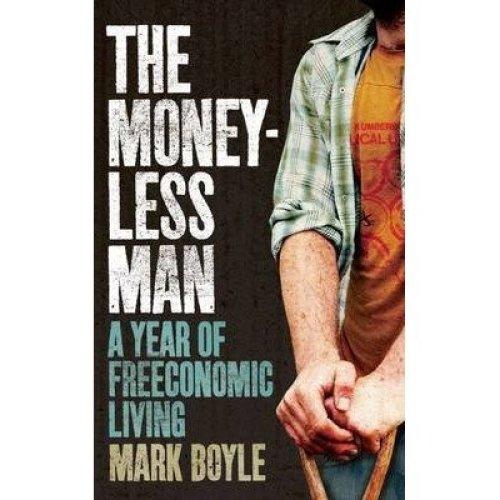 The Moneyless Man
