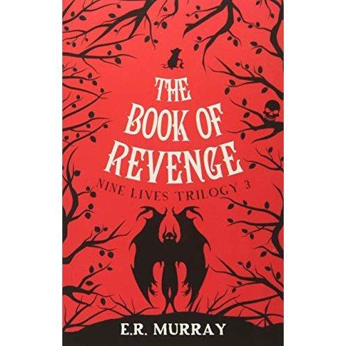 The Book of Revenge: Nine Lives Trilogy 3 (The Nine Lives Trilogy)