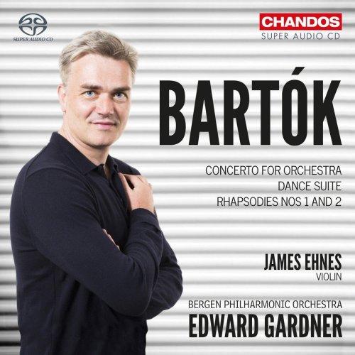 Béla Bartók: Concerto for Orchestra; Dance Suite; Rhapsodies Nos 1 & 2 [James Ehnes; Bergen Philharmonic Orchestra; Edward Gardner] [Chandos:...