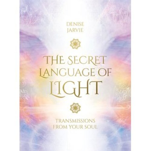Secret Language of Light Oracle - Denise Jarvie, Daniel B. Holeman