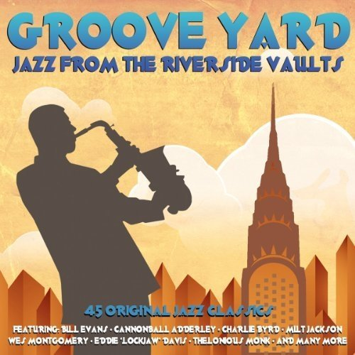 Groove Yard - Jazz from the Riverside Vaults [3cd Box Set]
