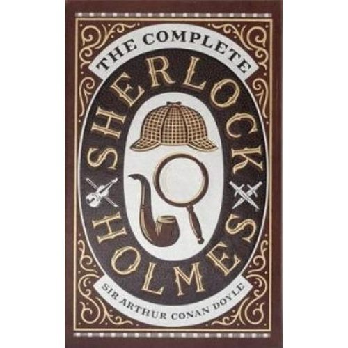 Complete Sherlock Holmes (Barnes & Noble Collectible Classics: Omnibus Edition)