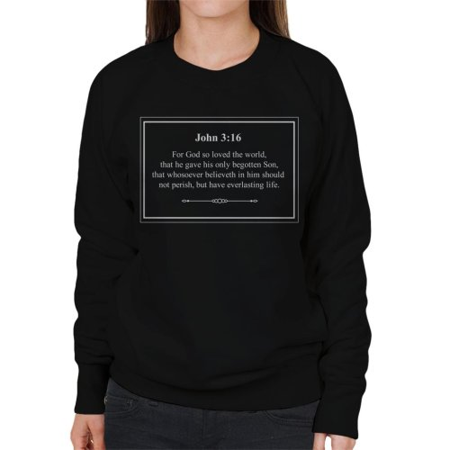 (XX-Large, Black) Religious Quotes Everlasting Life John 3 16 Women's Sweatshirt